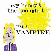 Roy Handy And The Mo…
