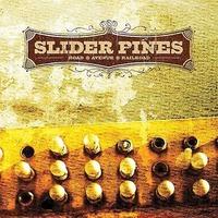 Slider Pines