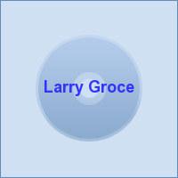 Larry Groce