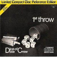 Dice Of Dixie Crew