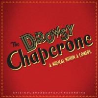 The Drowsy Chaperone…