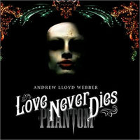 Love Never Dies (Ori…