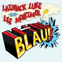 Laidback Luke &…