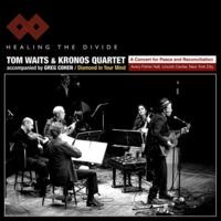 Tom Waits and Kronos…
