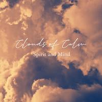 Clouds of Calm