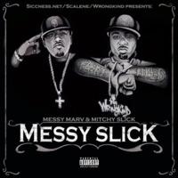 Messy Marv & Mit…