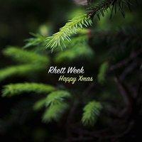 Rhett Week