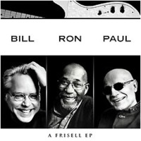 Bill Frisell, Ron Ca…