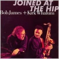 Bob James & Kirk…