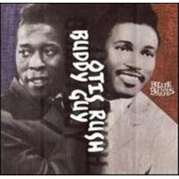 Buddy Guy & Otis…